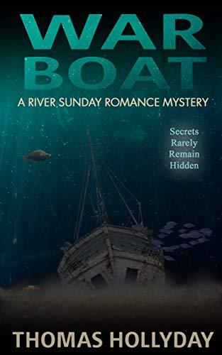 War Boat (River Sunday Romance Mysteries Book 9)