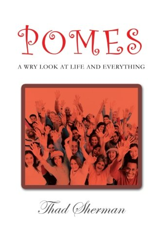 Read Online Pomes A Wry Look At Life And Everything pdf epub