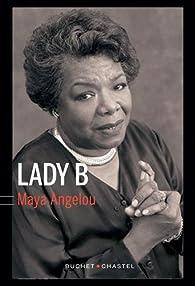 Lady B par Maya Angelou