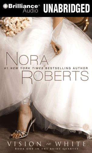 Vision in White (Bride (Nora Roberts) Series)