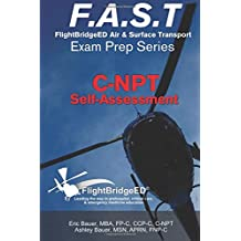 F.A.S.T Exam Prep - C-NPT: FlightBridgeED - Air - Surface - Transport - Exam - Prep | C-NPT