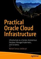 Practical Oracle Cloud Infrastructures Front Cover