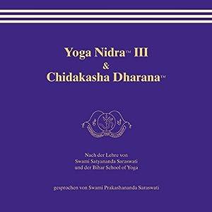 Yoga Nidra 3 & Chidakasha Dharana Hörbuch
