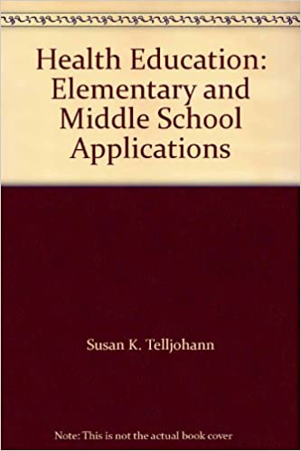 Read Health Education: Elementary and Middle School Applications PDF