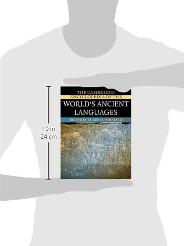 The Cambridge Encyclopedia of the World's Ancient Languages by Roger D Woodard
