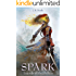 Spark (Legends of the Shifters Book 1)
