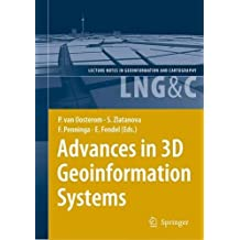 Advances in 3D Geoinformation Systems