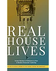 Real House Lives: Former Members of Parliament on How to Reclaim Democratic Leadership
