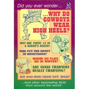 Why do cowboys wear high heels?: Who put boys in blue and girls in pink? : are bats really blind? (Globe digest series) (Bat Globe)