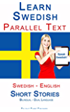 Learn Swedish - Parallel Text - Short Stories (Swedish - English)  Dual Language - Bilingual