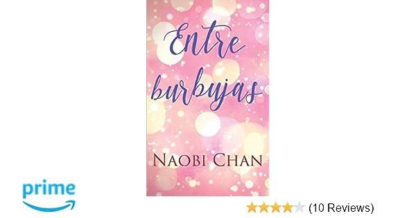 Amazon.com: Entre burbujas (Spanish Edition) (9781519047922): Naobi Chan: Books
