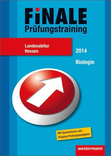 Finale - Prüfungstraining Landesabitur Hessen: Abiturhilfe Biologie 2014