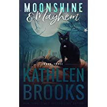 Moonshine & Mayhem: Moonshine Hollow #3