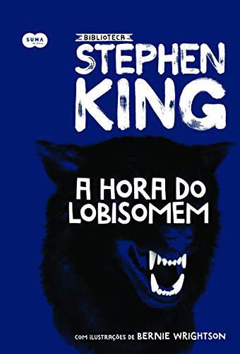 A hora do lobisomem - Coleção Biblioteca Stephen King