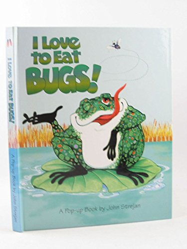 I Love to Eat Bugs! (A Pop-Up Book) ()