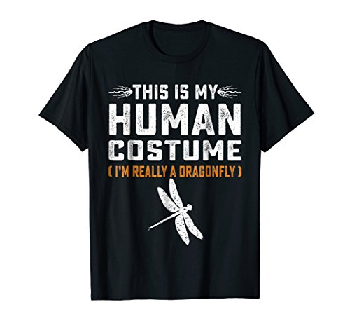This Is My Human Costume TShirt Dragonfly Family Animals Tee