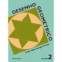 Desenho Geométrico. 7º Ano - Volume 2. 6ª Série