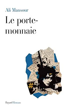 Le porte monnaie litt rature fran aise french edition kindle edition by ali mansour - Porte monnaie pulp fiction ...