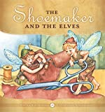 img - for Shoemaker and the Elves book / textbook / text book