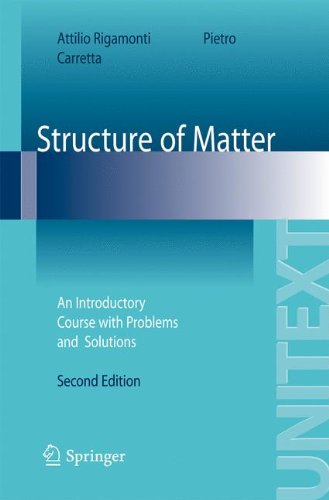 Structure of Matter: An Introductory Course with Problems and Solutions (UNITEXT)