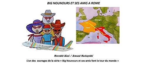 big-nounours-et-ses-amis-a-rome-lun-des-ouvrages-de-la-serie-big-nounours-et-ses-amis-font-le-tour-d