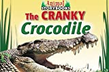 The Cranky Crocodile, Rebecca Johnson, 0836859707