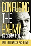 Confusing The Enemy - The Cus D'Amato Story