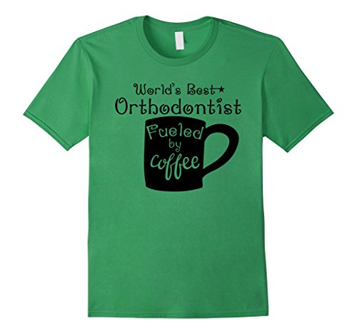 Men's World's Best Orthodontist Fueled By Coffee Doctor T-Shirt Small Grass