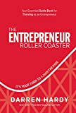 The Entrepreneur Roller Coaster: It s Your Turn to #JoinTheRide