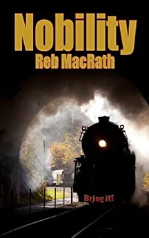 Nobility (The Fast and The Furies: Suspense Book 2) by [MacRath, Reb]