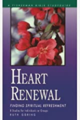 Heart Renewal: Finding Spiritual Refreshment (Fisherman Bible Studyguides) by Ruth Goring (2000-03-07) Paperback