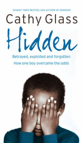 hidden-betrayed-exploited-and-forgotten-how-one-boy-overcame-the-odds