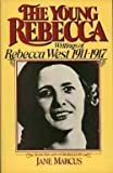 The Young Rebecca, Jane Marcus and Rebecca West, 0670794589