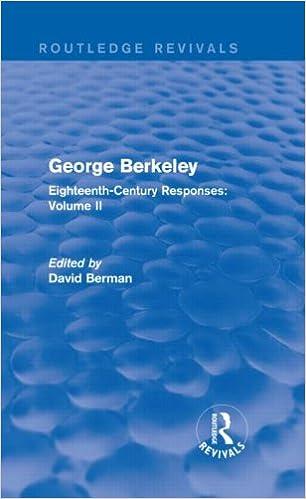 Book 2: George Berkeley (Routledge Revivals): Eighteenth-Century Responses: Volume II