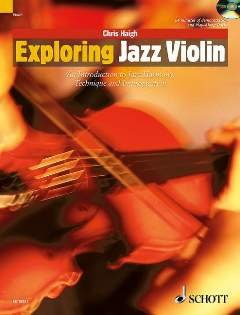 Exploring Jazz Violin - An introduction to jazz harmony, technique and improvisation - Schott Pop-Styles - Violin - edition with CD - ( ED 13351 - Jazz Violin Music