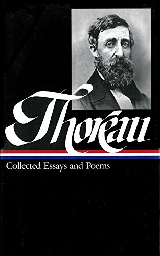 Henry David Thoreau : Collected Essays and Poems (Library of America)