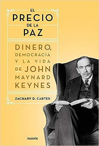 El precio de la paz de Zachary D. Carter