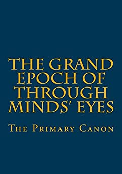 The Grand Epoch of Through Minds Eyes by [Hite, Ryan]