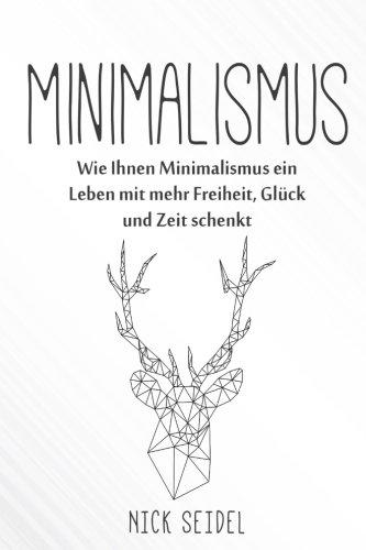 minimalismus-wie-ihnen-minimalismus-ein-leben-mit-mehr-freiheit-glck-und-zeit-schenkt-minimalismus-im-kleiderschrank-ordnung-im-haushalt-entrmpeln-minimalismus-im-haus