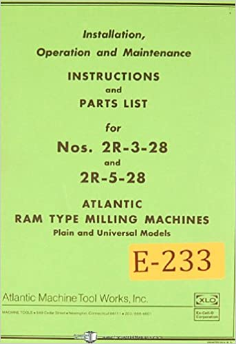 Milling Operations Maintenance Manual 1963 Atlantic Excello 2R-3-28 and 2R-5-28