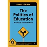 Politics of Education: A Critical Introduction (Critical Introductions in Education)