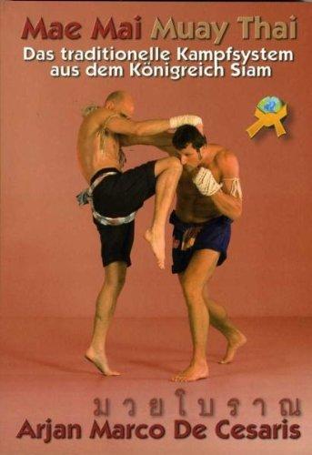 MAE MAI MUAY THAI - Das traditionelle Kampfsystem