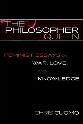 com the philosopher queen feminist essays on war love  the philosopher queen feminist essays on war love and knowledge feminist constructions