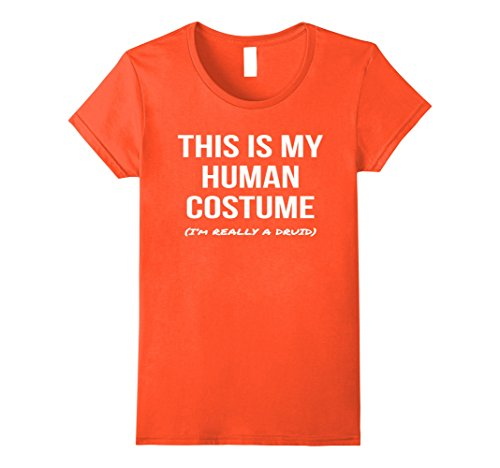 Female Druid Costume (Womens This Is My Human Costume I'm Really a Druid Shirt Cosplay XL Orange)
