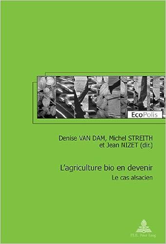 Livres audio gratuits à télécharger pour ipod L'agriculture Bio En Devenir: Le Cas Alsacien PDF