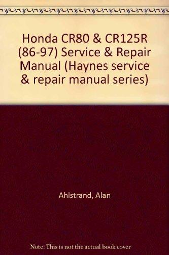 Honda CR80 & CR125R (86-97) Service & Repair Manual (Haynes service & repair manual series) (Manual Cr80 Honda Repair Service)