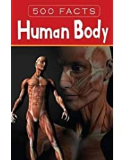 Human Body - 500 Facts