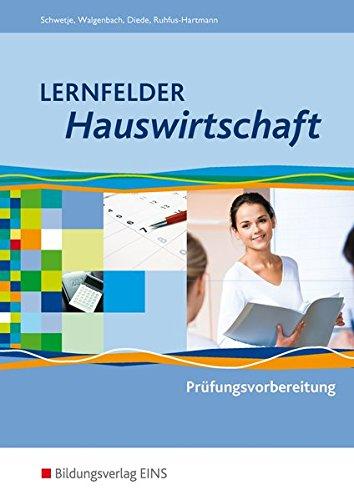 Lernfelder Hauswirtschaft: Prüfungsvorbereitung: Schülerband