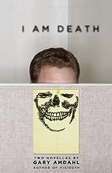 I Am Death: Two Novellas