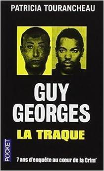 Guy Georges : La traque par Tourancheau
